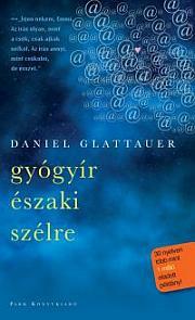 Daniel Glattauer: Gyógyír északi szélre