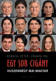 Korniss Péter - Závada Pál (szerk.): Egy sor cigány