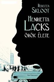 Henrietta Lacks örök élete - borító