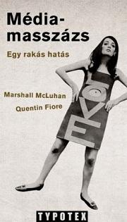 McLuhan_Médiamasszázs-bor