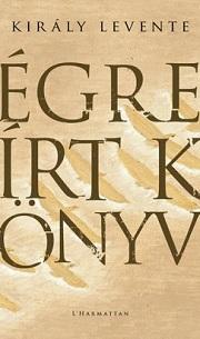KirályLev_Égre-írt-könyv-bor180
