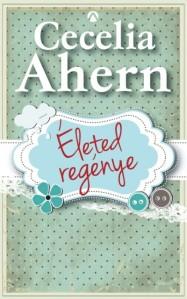 Ahern_Életed-regénye-bor180