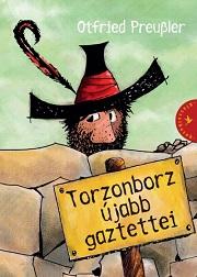 Preussler_Torzonborz-újabb-bor180
