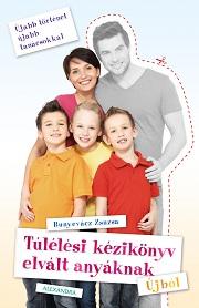 Tulelesi_kezikonyv_elvalt_anyaknak-Ujbol.indd