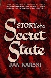 Karski: A titkos állam története (az első amerikai kiadás)