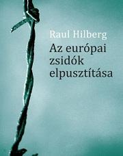 Hilberg_AzEU-zsidók elpusztítása-bor180