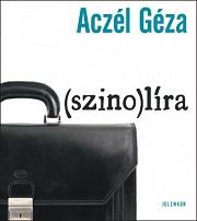 Aczél Géza_Szino-líra-bor180