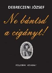 DebreczeniJ_Ne bántsd a cigányt-bor180
