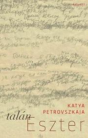 Petrovszkaja_Talán Eszter-bor180