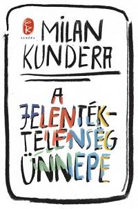 Kundera_A jelentéktelenség-bor180