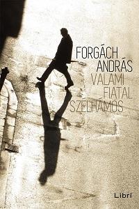 ForgáchA_Valami-fiatal-bor200