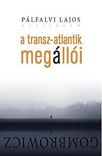 PálfalviL_A Transzatlantik megállói-bor200