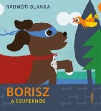 RadnotiBl_Borisz a szuperhos-bor 200