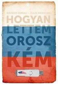 Jamali_Hogyan lettem orosz kém-bor200