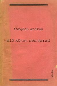 ForgáchA_Élő kötet-bor200