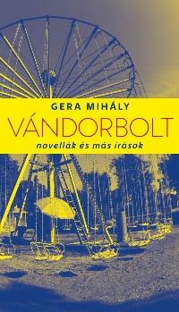 Gera_Vándorbolt-bor200