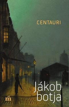 Centauri_Jákob botja-bor240