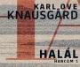 Knausgard_Halál.harcom1-IND