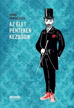 Parvulescu_Az élet pénteken-bor240