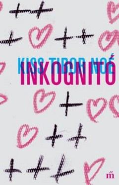 kisstn_inkognito-bor240