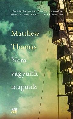 2c09a0e635 Álmok egy jobb életről | Matthew Thomas: Nem vagyunk magunk | Olvass ...